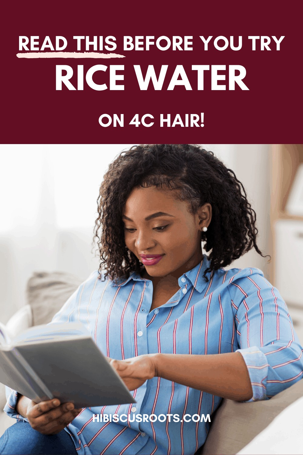 How to Use Rice Water for 4C Hair Growth!