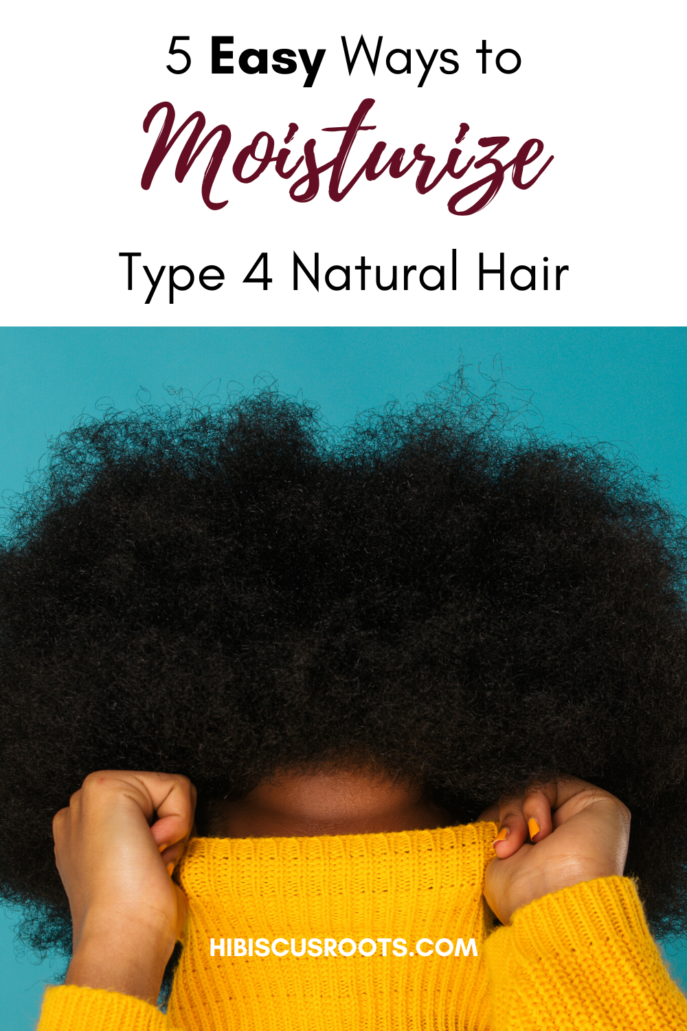 8 Ways to Moisturize Natural Hair that Never STAYS Moisturized!