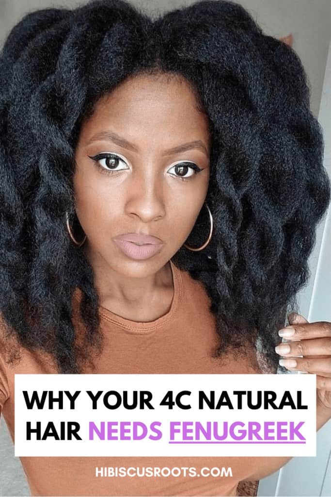 benefits of fenugreek for 4c hair