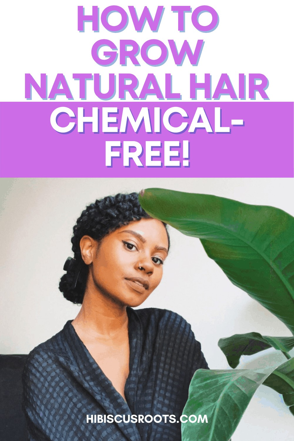 11  Ways to Grow 4C Natural Hair! (No Chemicals)