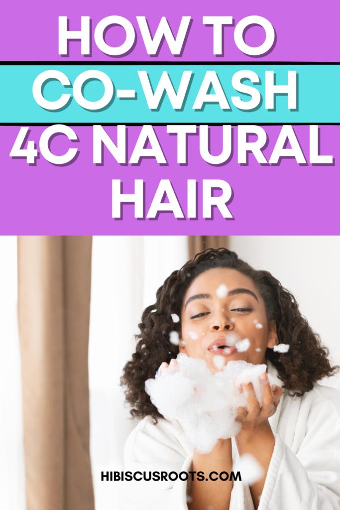 how to cowash 4c hair