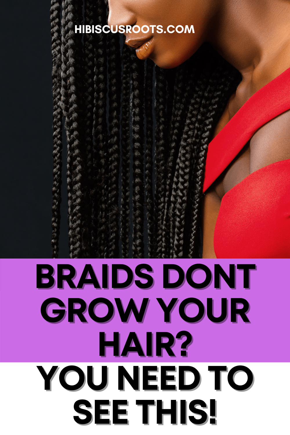 13 Best Ways to Care for Natural Hair Before, During, & After Braids!